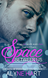 The Space Between Us: A Boxer Romance (The Men of Evansdale County Book 1)