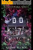 A Gift of Grace (Tassamara Book 4) (English Edition)