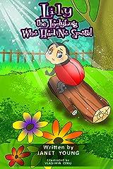 Lily the Ladybug Who Had No Spots Kindle Edition