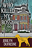 Who Killed My Boss? (Sam Darling Mystery Book 1)