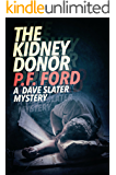 The Kidney Donor (Dave Slater Mystery Novels Book 8)