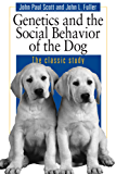 Genetics and the Social Behavior of the Dog: The Genetic Basis