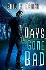 Days Gone Bad (Vesik Book 1) (English Edition) eBook Kindle