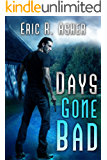 Days Gone Bad (Vesik Book 1)