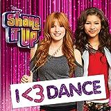 Shake It Up: I Love Dance