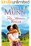 His Montana Rescue (Montana Lakeside series Book 3)