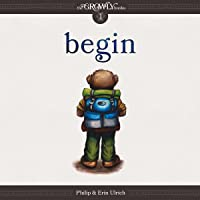 Begin: The Growly Trilogy, Book 1