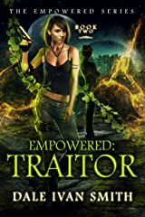 Empowered: Traitor (The Empowered Series Book 2) Kindle Edition