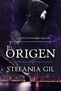 El Origen (División de Habilidades Especiales - DHE - nº 1) (Spanish Edition)