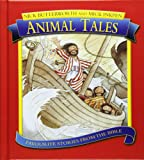 Animal Tales: Favourite Stories from the Bible