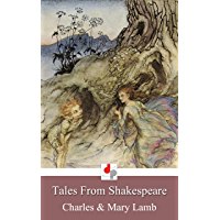 Tales From Shakespeare (Illustrated by Arthur Rackham)