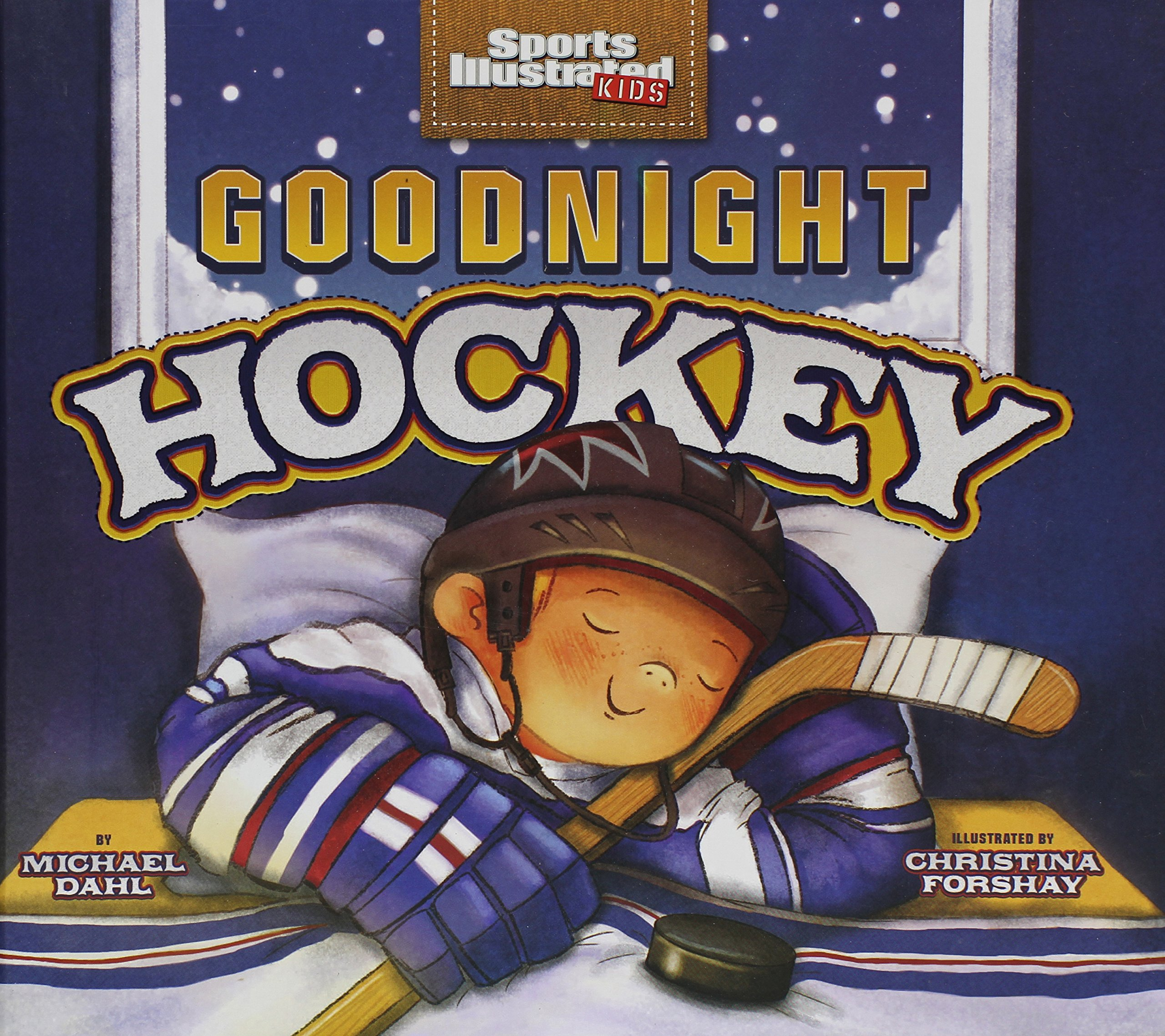 Download Goodnight Hockey (Sports Illustrated Kids Bedtime Books) PDF