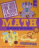 Everything You Need to Know About Math Homework New Revised Edition Grades 4th to 6th