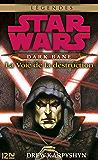 Star Wars - Dark Bane : La voie de la destruction