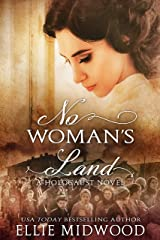 No Woman's Land: a Holocaust novel based on a true story (Women and the Holocaust Book 2) Kindle Edition