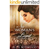 No Woman's Land: a Holocaust novel based on a true story (Women and the Holocaust Book 2)