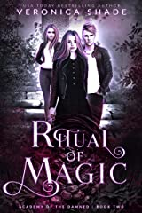 Ritual of Magic (Academy of the Damned Book 2) Kindle Edition