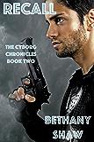 Recall (The Cyborg Chronicles Book 2)