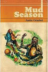 Mud Season Kindle Edition