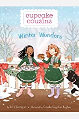 Winter Wonders (Cupcake Cousins Book 3) Kindle Edition