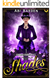 Shades: A Steampunk Fantasy Adventure (Aether Chronicles Book 1)