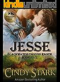 JESSE (Blackwater Canyon Ranch Book 5)