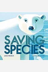 Saving Species Kindle Edition