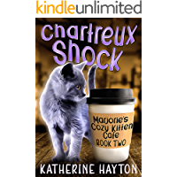 Chartreux Shock (Marjorie's Cozy Kitten Cafe Book 2) (English Edition)