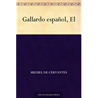 El Gallardo español (Spanish Edition)