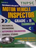TNPSC Exam Guide for Motor Vehicle Inspector Grade II Examination/Important Study Materials with Objective Q & A/Machanical Engineering, Automobile Engineering and General Studies - Latest Edition