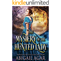 The Mystery of the Hunted Lady: A Historical Regency Romance Book