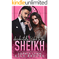 Accidentally Wifed to the Sheikh: An Accidental Marriage Romance