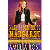 Mail Order Bride Margaret: Sweet Clean Historical Cowboy