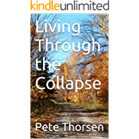 Living Through the Collapse