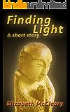 Finding Light: A Short Story
