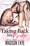Taking Back His Bride (English Edition)