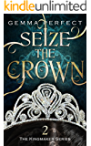 Seize the Crown (The Kingmaker Series Book 2)