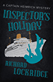 Inspector's Holiday (The Captain Heimrich Mysteries)
