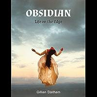 Obsidian: Life on the Edge