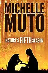 Nature's Fifth Season Kindle Edition