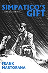 Simpatico's Gift (A Kent Stephenson Thriller Book 2) Kindle Edition