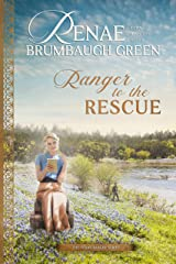 Ranger to the Rescue (The Texas Ranger Book 2) Kindle Edition