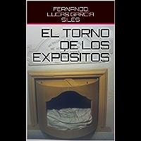 EL TORNO DE LOS EXPÓSITOS