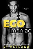 Egomaniac (English Edition)