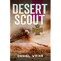 Desert Scout: World War II Adventures during the Fight for North Africa (John Archer Series Book 3)