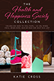 The Health and Happiness Society Collection
