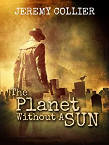 The Planet Without A Sun (Sinesol Universe)