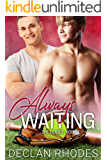 Always Waiting: The League, Book 3