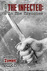 The Infected: In The Trenches (Book Seven) Kindle Edition