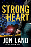 Strong from the Heart: A Caitlin Strong Novel (Caitlin Strong Novels Book 11)